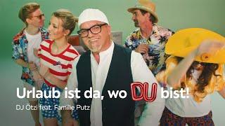 DJ Ötzi feat. Familie Putz (official musicvideo)