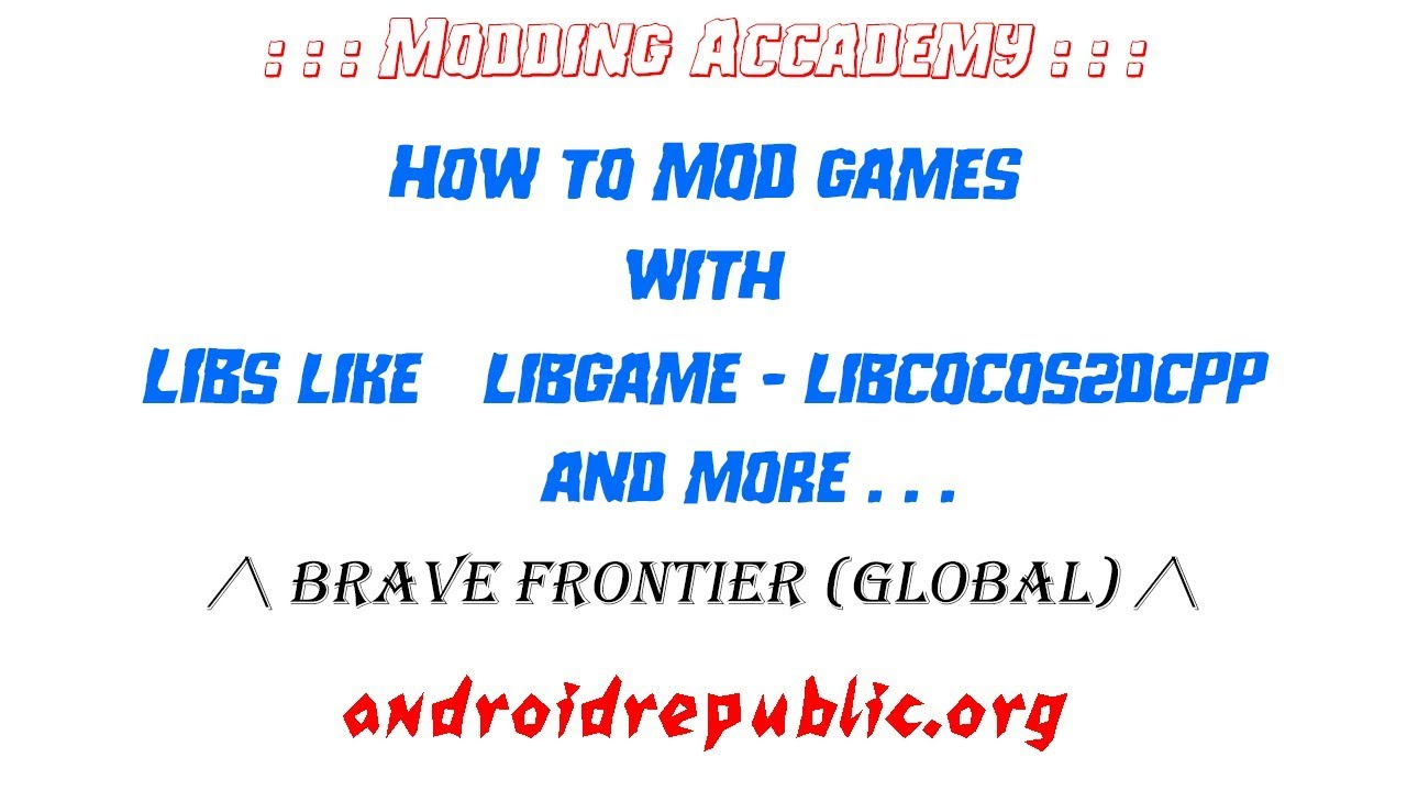 Approved - How to mod games with LIBs (not Unity) | Android Republic