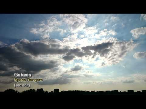 GALAXIS - Space Ranger (sec edit)
