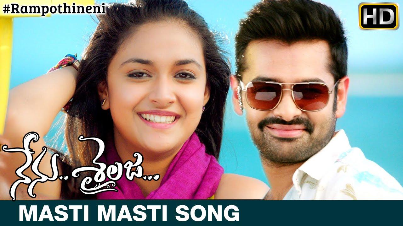 nenu sailaja movie songs masti masti song trailer ram keerthi