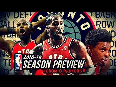 2018-19 NBA Season Preview: Toronto Raptors: Kawhi Leonard * Kyle Lowry