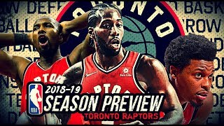 2018-19 NBA Season Preview: Toronto Raptors: Kawhi Leonard * Kyle Lowry