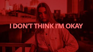 Download Mp3 Bazzi - I Don't Think I'm Okay // Lyrics