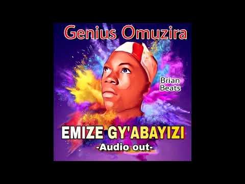 Genius Omuzira – Emize gy'abayizi
