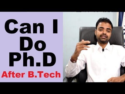 Can I Do Ph.D After B.Tech/Engineering In India, Benefits Of Doing Ph.d In India, Salary In Hindi