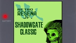 RETRO GAMER BOY - Programa Jr. - ShadowGate Classic Gameboy