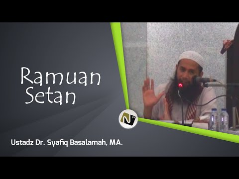 Ustadz. Dr. Syafiq Reza Basalamah, M.A -Ramuan Setan-