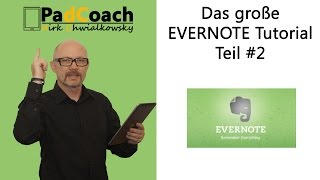 Evernote das große Tutorial Teil #2: iPhone und Android Version