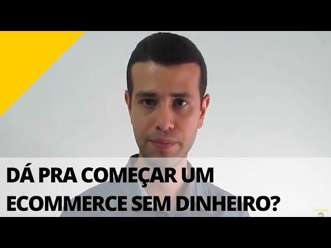 Como Começar um E-commerce SEM Dinheiro