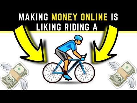Making Money Online is Liking Riding a 🚲 🚲