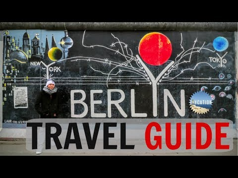 TOP THINGS TO DO IN BERLIN GERMANY | TRAVEL GUIDE