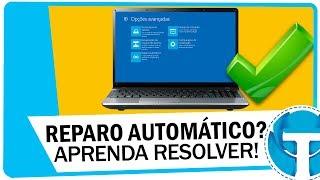 Reparo automático na inicialização do Windows - Aprenda resolver