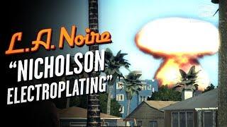 LA Noire Remaster - Case #25 - Nicholson Electroplating (5 Stars)