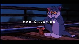 slowed songs to cry to | depressed, sad & slowed into 2021