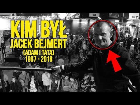 KIM BYŁ | Jacek Bejmert z kanału ADAM I TATA