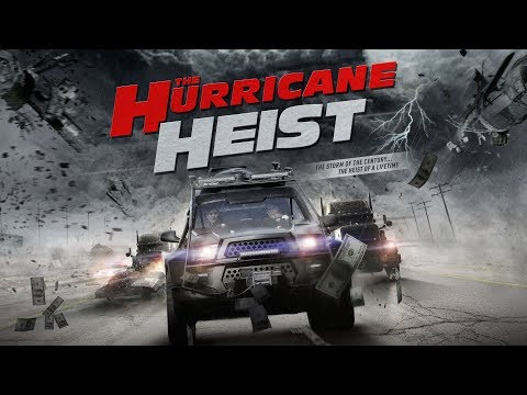 The Hurricane Heist (2018) Movie Review by JWU