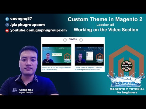 Custom Theme in Magento 2 - Lession #5 Working on the Video Section