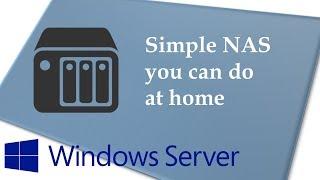 Simple Home RAID 1 NAS Server with Windows Server 2016