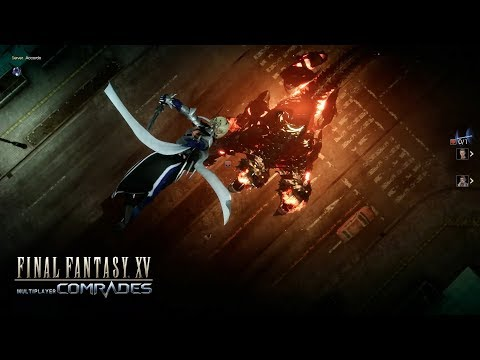 FINAL FANTASY XV MULTIPLAYER: COMRADES – Trailer