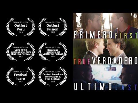 Primero-Verdadero-Último (gay short film)