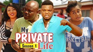 MY PRIVATE LIFE 1 - LATEST NIGERIAN NOLLYWOOD MOVIES    TRENDING NOLLYWOOD MOVIES
