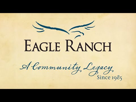 Eagle Ranch: Become Part of Our Legacy
