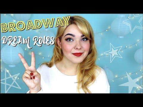 Broadway Dream Roles | UPDATED LIST!