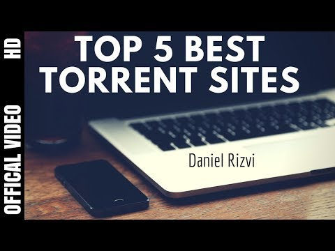 BEST TORRENT 2018 Top 5 Best Torrent Sites 2017- 2018 (Download Anything) Most Active Torrent Sites
