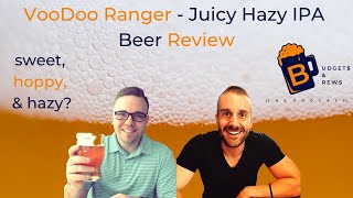 VooDoo Ranger - Juicy Hazy IPA - Beer Review