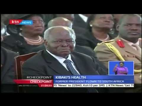 Former president Mwai Kibaki has been flown to South Africa for treatment