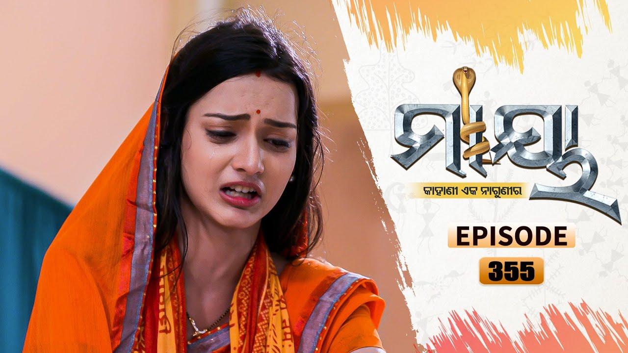 Download Maaya   Full Ep 355  1st Aug 2021   Odia Serial – TarangTV