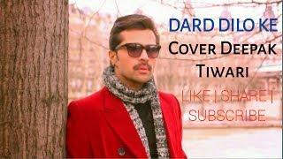 Dard Dilo Ke | The Expose | Cover By Deepak Tiwari | Editor - Ritik Singh