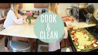COOK AND CLEAN WITH ME 2018! | EASY SHEET PAN RECIPE | TEAM DARLEY & ERIN KATE