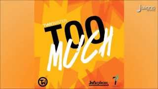 "Tian Winter - Too Much ""2015 Soca"" (Antigua)"