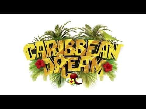 Caribbean Dream : Highest Feeling!!!