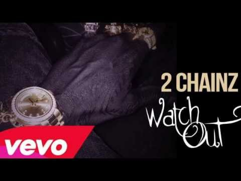 2 chainz watch out instrumental (Best Quality )