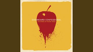Watch Dashboard Confessional I Light My Own Fires Now video