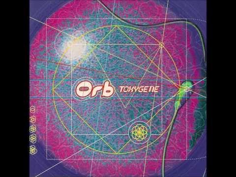 "The Orb - Toxygene (7""edit)"