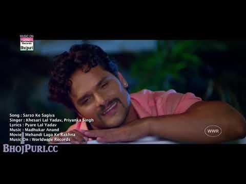 Sarso ke sagiya taja mp4 bhojpuri song best of khesari lal yadav