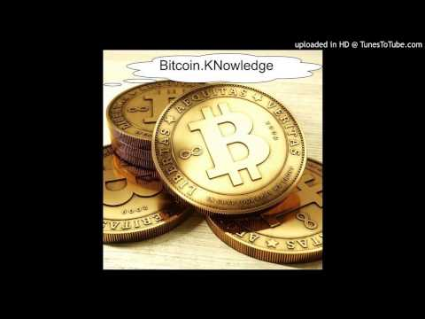 Bitcoin Knowledge Podcast Episode 100