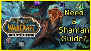 A Guide for Shamans - World of Warcraft Classic
