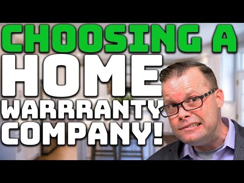 How To Choose A Home Warranty Company!