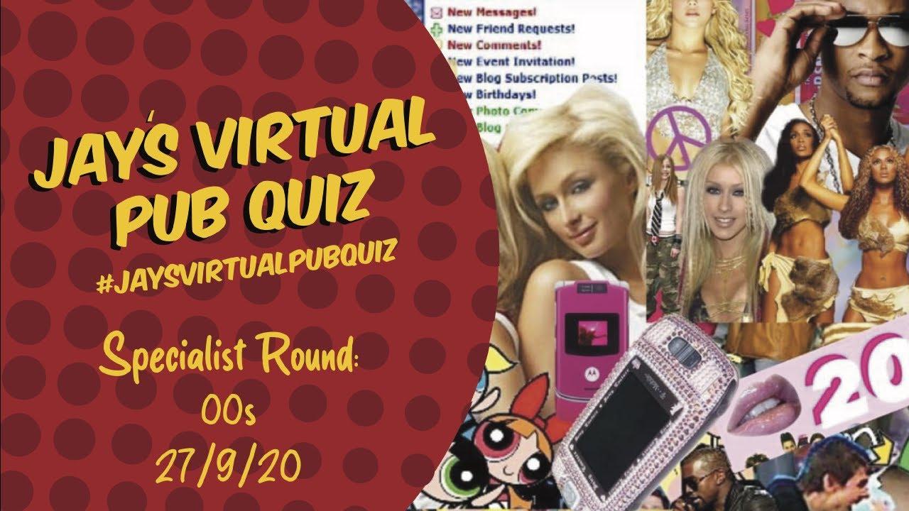Virtual Pub Quiz, Specialist Quiz: Noughties