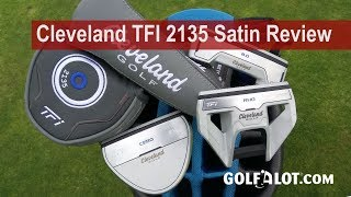 Cleveland TFI 2135 Satin Putter Review By Golfalot