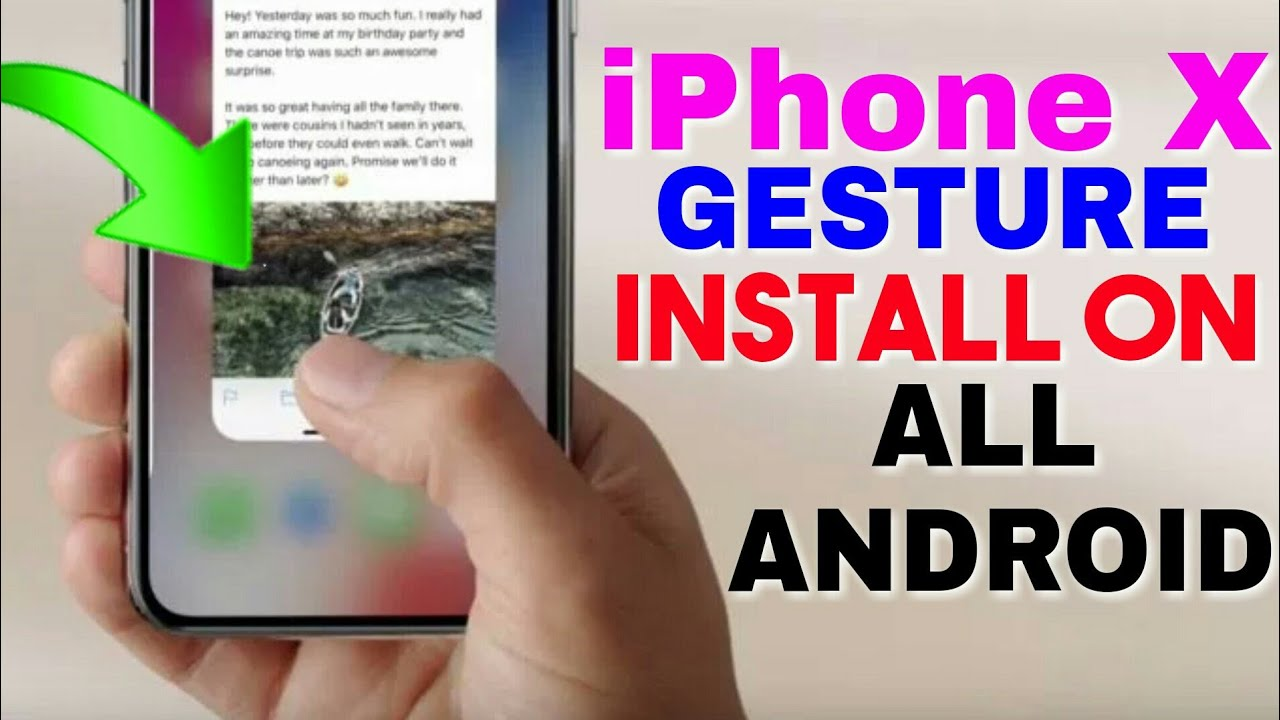 INSTALL iPhone X Features On Any Android    Full Gesture Control! Without  Root