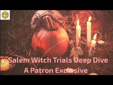 Halloween Special: Kirsten Langston Deep Dive Channel: The Salem Witch Trials