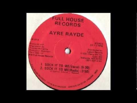Sock It To Me-Ayre Rayde
