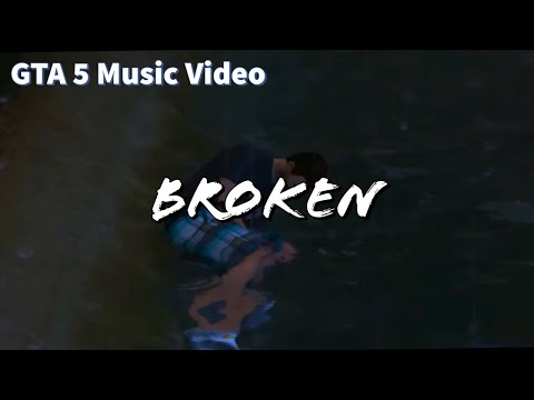 Killstation - Broken (GTA 5 MUSIC VIDEO)
