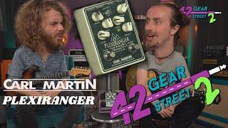 FILTHY Plexi Tones from Carl Martin | NEW PlexiRanger with Jack Gardiner & Sam Bell #42gstwo