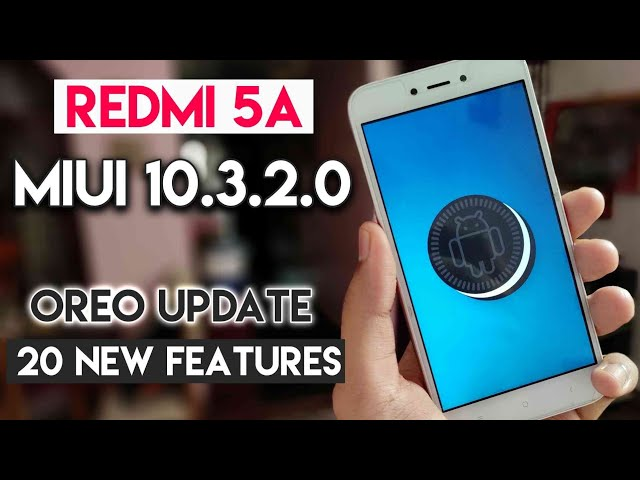 MIUI 10 3 2 0 Redmi 5A Global Stable Update With Android 8 1